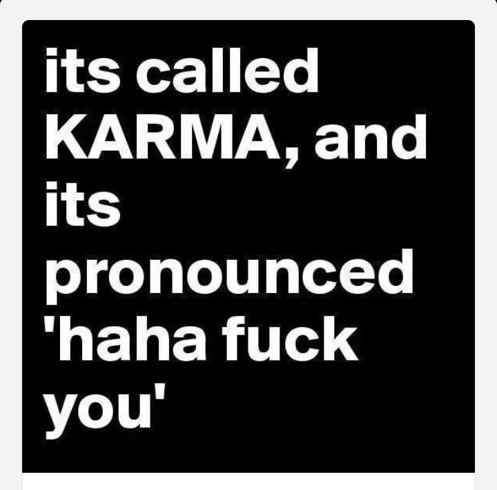 Image result for karma bit your butt