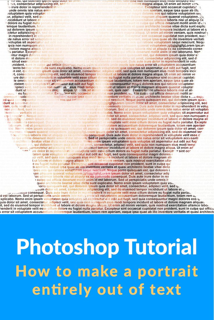 how to make a photo look like it's made of text in Photoshop This weeks Photoshop tutorial, I'm going to show you how to make the portrait text effect. This takes a photo and makes it look like it's entirely made from text Yeah, this is fun!