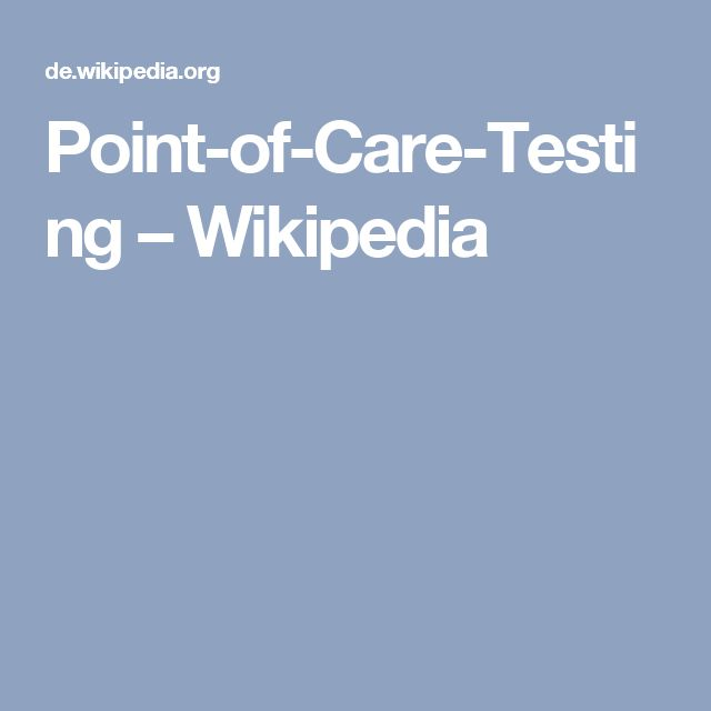 Point-of-Care-Testing – Wikipedia