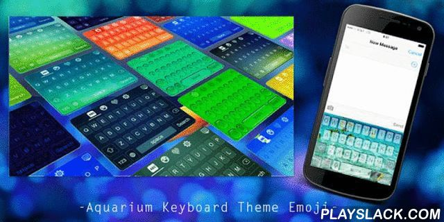 Aquarium Keyboard Theme Emoji  Android App - playslack.com , Add color to your life with Aquarium theme. It could be extremely fantastic if you can use the same theme for both keyboard and wallpaper. With Aquarium Keyboard Theme Emoji, you will be able to change the color or the picture of your keyboard to be a Aquarium style, and at the same time you can change the theme of your wallpaper to align with that of keyboard.Your phone and gadget will be dressed up keyboard and wallpaper with the…