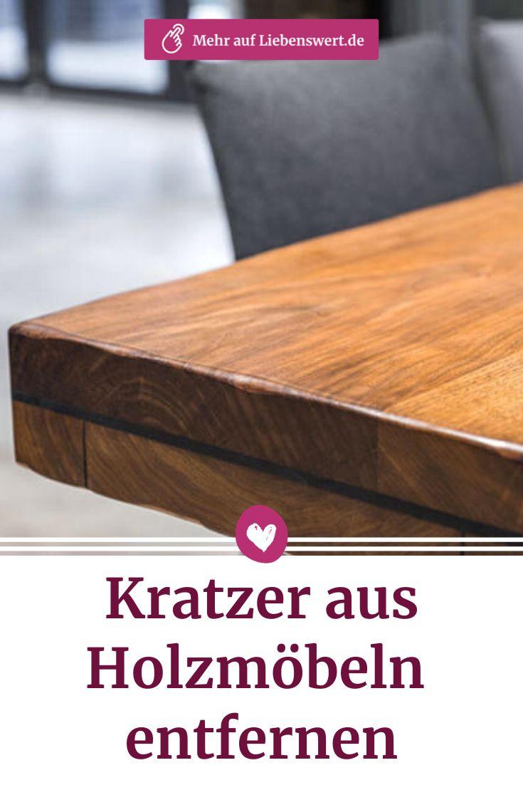 Kratzer aus Holzmöbeln entfernen: Diese Hausmittel helfen