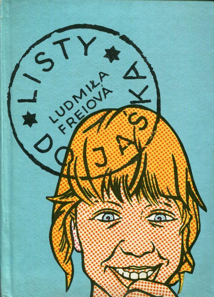 """""""Listy do Jaśka"""" (Dopisy pro Jaska) Ludmila Freiová Translated by Emilia Witwicka Cover by Juliusz Rybicki Book series Z kogutem Published by Wydawnictwo Iskry 1975"""