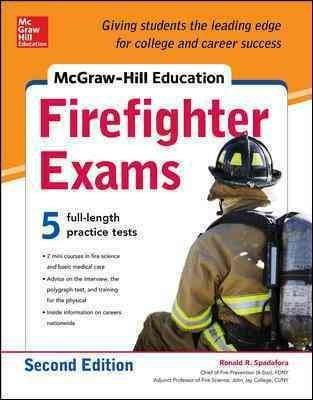 Your up-to-the-minute guide for acing the firefighter exam McGraw-Hill Education: Firefighter Exams offers 7 full-length sample exams (two more exams than previous edition), plus valuable instruction