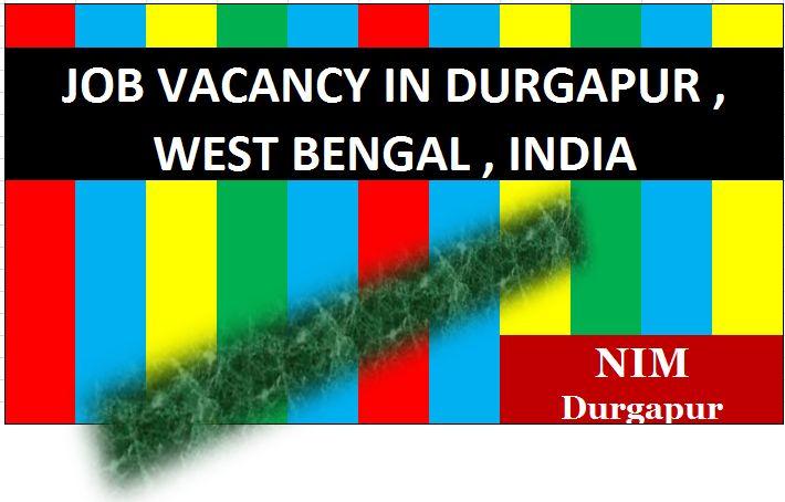 NIM Durgapur - Find Guideline of  JOBs,  PLACEMENT, JOB RECRUITMENT, JOB VACANCIES, WALK-Ins JOB, FRESHERS JOB, JOB for the candidates In  INDIA. Cooch Behar, Jalpaiguri, Darjeeling, Dinajpur, Maldah, Murshidabad, Nadia, North & South  24 Parganas, Kolkata, Howrah, Hooghly, Medinipur, Purulia, Bankura, Bardhaman, Birbhum, Durgapur, Asansol Post - Corporate H.R Admin Executive, Project Manager, H.R Admin Exe. Marketing Head, Marketing Exe. Accountant, Business Partner, Poster Boy. Mb…
