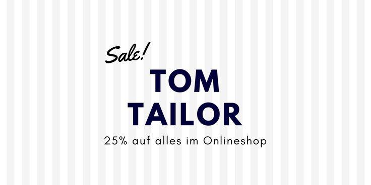 Angebot von Tom Tailor - günstig im Onlineshop einkaufen durch Sale Angebot mit 25% Rabatt auf das komplette Sortiment