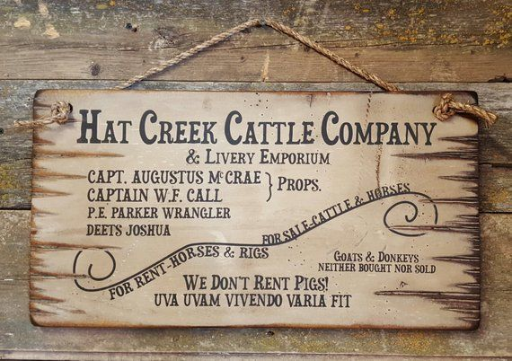 Hat Creek Cattle Company Livery Emporium Lonesome Dove Hat Creek Cattle Company Lonesome Dove Sign Lonesome Dove