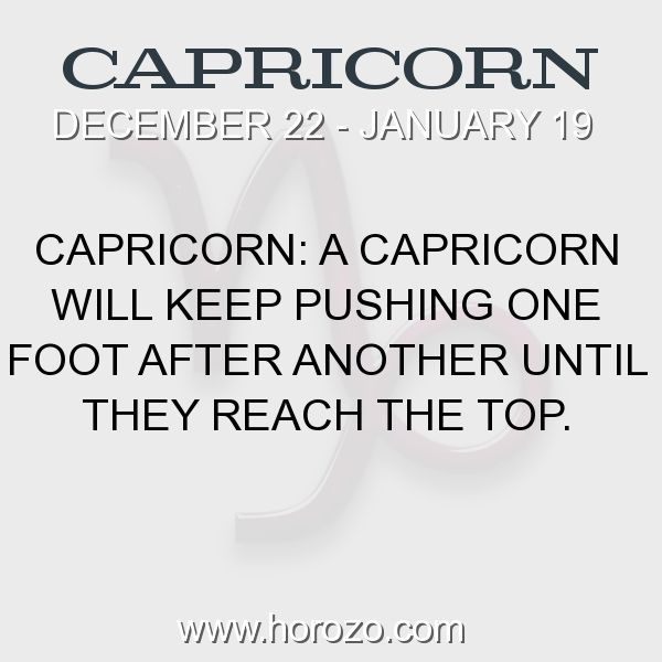 Fact about Capricorn: Capricorn: A Capricorn will keep pushing one foot after... #capricorn, #capricornfact, #zodiac. More info here: https://www.horozo.com/blog/capricorn-a-capricorn-will-keep-pushing-one-foot-after/ Astrology dating site: https://www.horozo.com