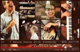 """I want to Dance With Somebody"", cover sung by Ben Rector (all done by him). Seriously. Watch this."