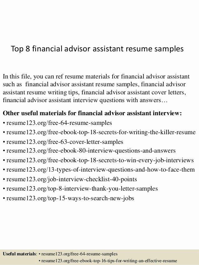 Financial Advisor Resume Example Fresh Top 8 Financial Advisor Assistant Resume Samples In 2020 Medical Assistant Resume Cover Letter For Resume Resume Writing