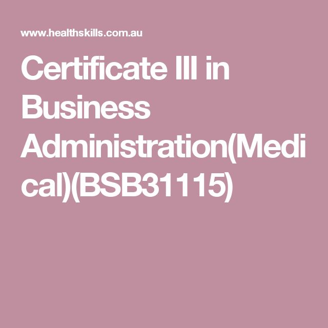 Certificate III in Business Administration(Medical)(BSB31115)