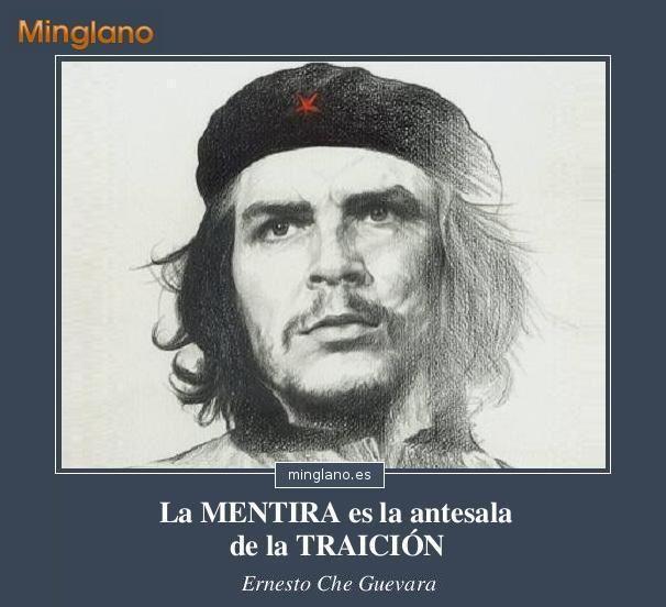 Frase famosa del Che Guevara en la que habla sobre la traición y las mentiras