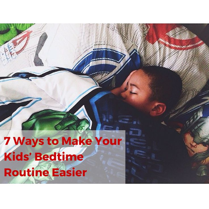 7 Ways to Make Your Kids' Bedtime Routine Easier