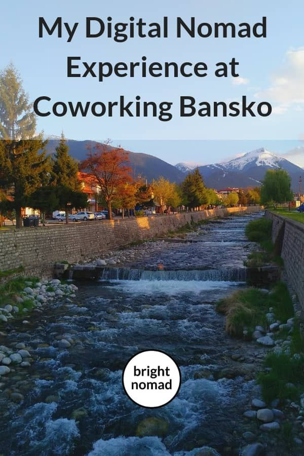 My Digital Nomad Experience at Coworking Bansko | Digital Nomad