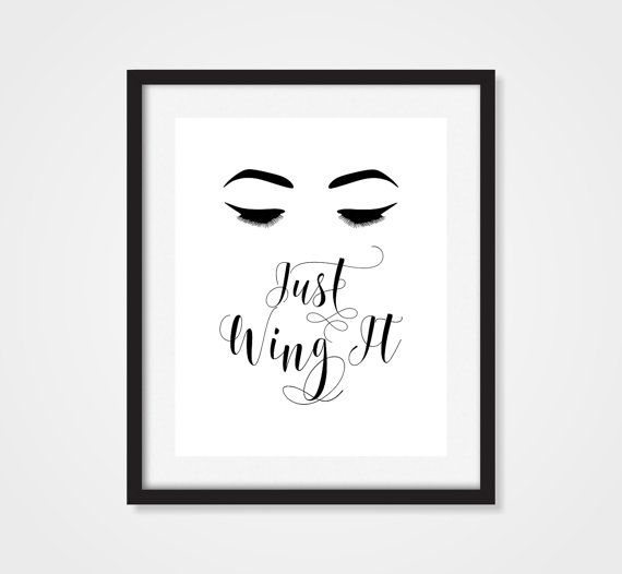 Makeup Art Print, 'Just Wing It' Eyelashes, Fashion Print, 5x7, 8x10, 11x14 Bathroom Art, Fashion Art, Salon Art, Makeup Wall Art, Make Up