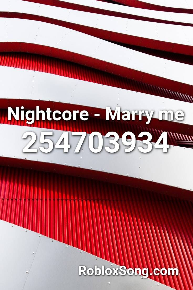 Kiki Roblox Song Code Nightcore Marry Me Roblox Id Roblox Music Codes In 2020 Nightcore Roblox Marry Me
