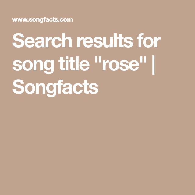 """Search results for song title """"rose"""" 