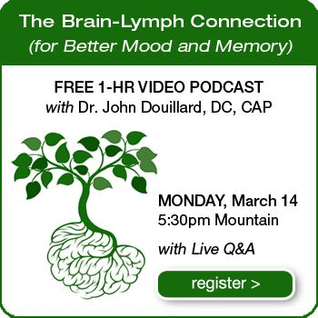 Episode 29: The Brain-Lymph Connection (For Better Mood & Memory) - Dr. Douillard's LifeSpa