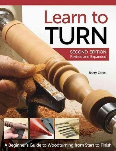 Learn to Turn: A Beginner's Guide to Woodturning from Start to Finish #woodworkingforbeginners