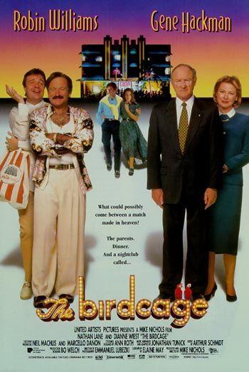 The Birdcage (1996) - great movie!