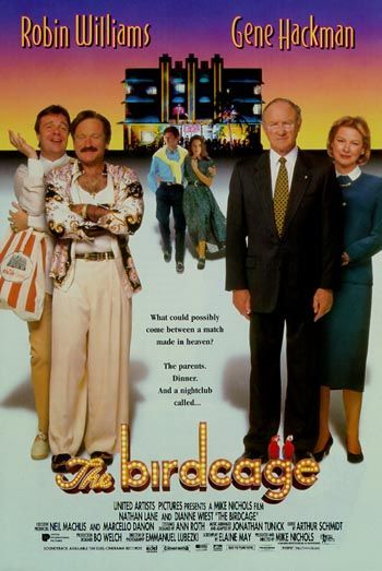 The Birdcage (1996) - great movie!