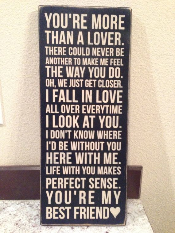 """Custom Wood Sign - """"My Best Friend"""" - Tim McGraw possible first dance song also"""