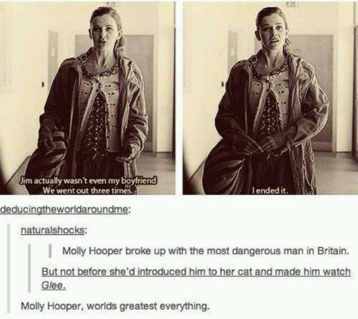 Molly Hooper.  Stood up to Jim Moriarty and made him watch Glee.  That, I must say, is very impressive.
