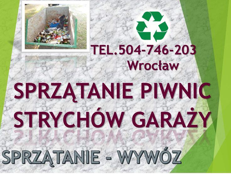 Sprzątanie piwnicy, tel 504-746-203. Firma sprzątająca we Wrocławiu, Usługi opróżnianie piwnicy, wywózka rzeczy gratów, śmieci. Wszystkie dzielnice Wrocławia, cennik do uzgodnienia.