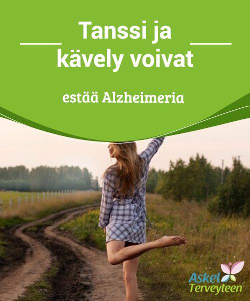 Tanssi ja kävely voivat estää Alzheimeria  #Alzheimerin taudin #kannalta on hyvin tärkeää pysyä #aktiivisena.  #Terveellisetelämäntavat