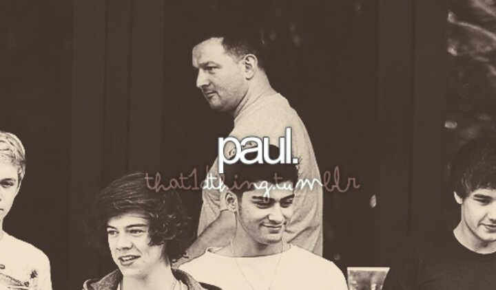 PAUL HIGGINS EVERYONE. thanks for keeping our boys in line :) Paul would be the best best friend ever. Not just because he could let me meet them...:)