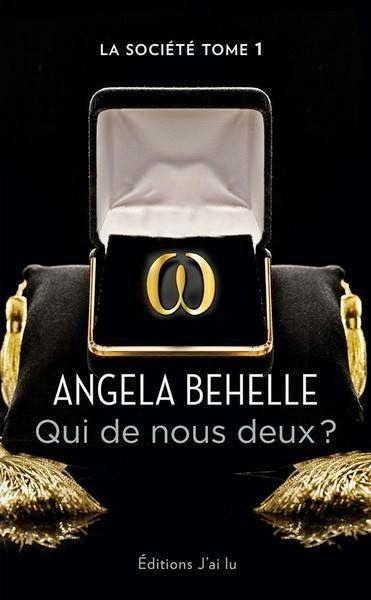 La Chronique des Passions: La société Tome 1 : Qui de nous deux ? de Angela B...