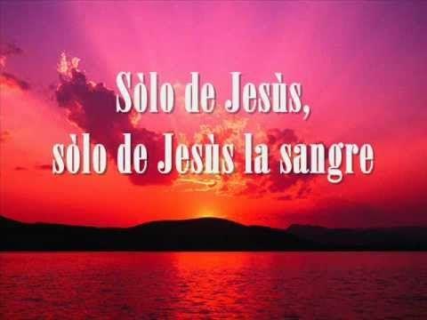 Solo De Jesus la Sangre - En Espiritu y Verdad Video con letra (+lista d...