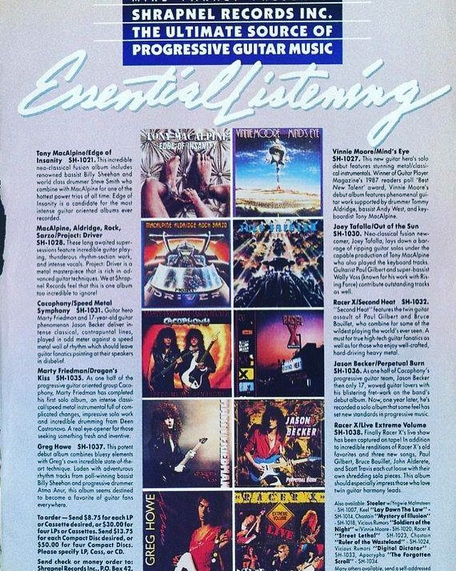 SHRAPNEL RECORDS GUITAR MAGAZINE AD ! Greg Howe Joey tafolla tony Macalpine Vinnie Moore Paul Gilbert racer x racers cacophony Yngwie Malmsteen Jason Becker Marty Friedman Vinnie Moore shred guitar arpeggios arpeggio sweep picking tab tabs scales scale chart picture guitarist guitars guitar player guitarra guitarrista Magazine world young guitar lick licks lesson lessons shredding Shredder photo photos rare pic picture pictures guitars Ibanez fender