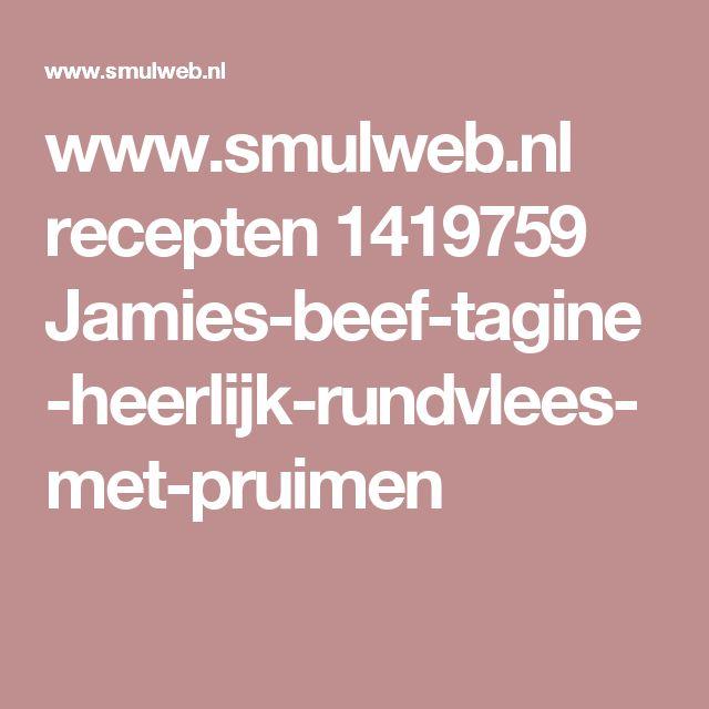 www.smulweb.nl recepten 1419759 Jamies-beef-tagine-heerlijk-rundvlees-met-pruimen