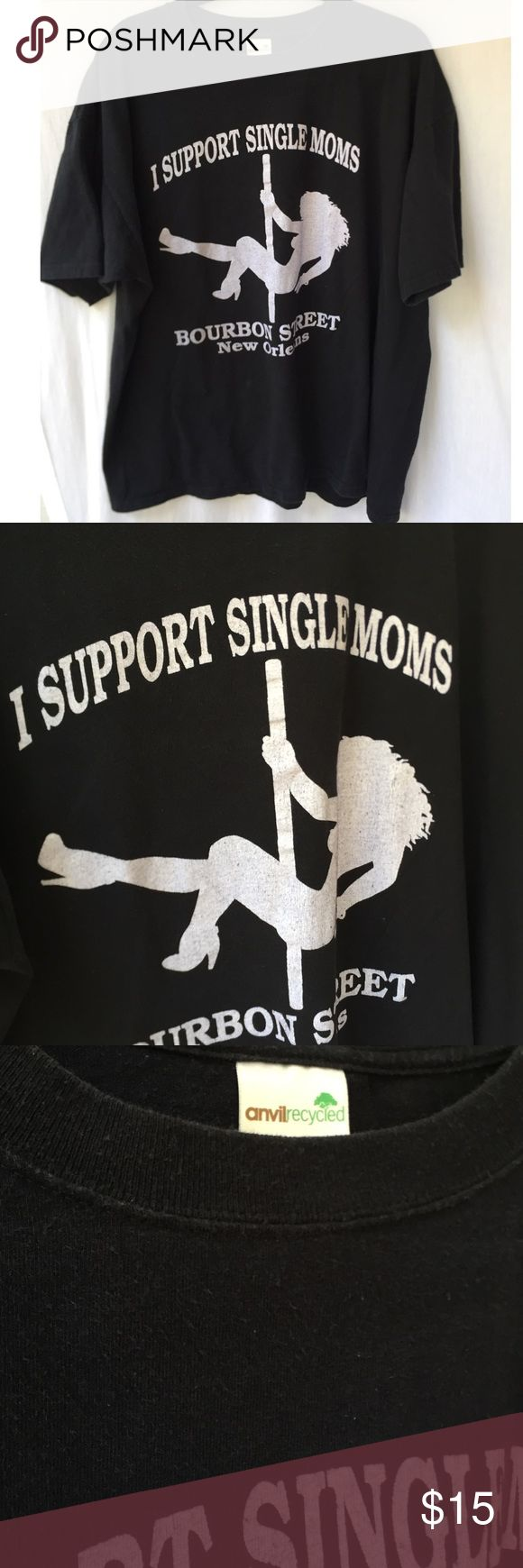 I SUPPORT SINGLE MOMS STRIPPER TSHIRT size 2X. Worn condition fabric worn from washing as seen in close up photos, no stains or major flaws. Vintage. Tagged for views. FREE SURPRISE GIFT WITH EVERY ORDER! UNIF Tops Tees - Short Sleeve