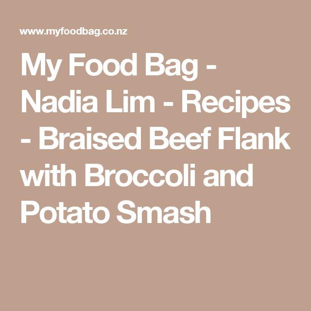 My Food Bag - Nadia Lim - Recipes - Braised Beef Flank with Broccoli and Potato Smash