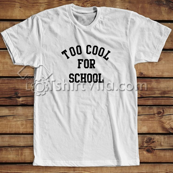 Like and Share if you want this  Too Cool For School T-shirt - Tshirt Adult Unisex Size S-3XL     Tag a friend who would love this!     FREE Shipping Worldwide     Buy one here---> https://tshirtvila.com/product/too-cool-for-school-t-shirt-tshirt-adult-unisex