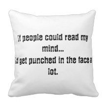 If people could read my mind pillow