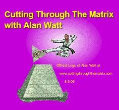 Alan Watt's Free Audio Downloads - Cutting Through The Matrix