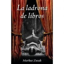La ladrona de libros - Markus Zuzak