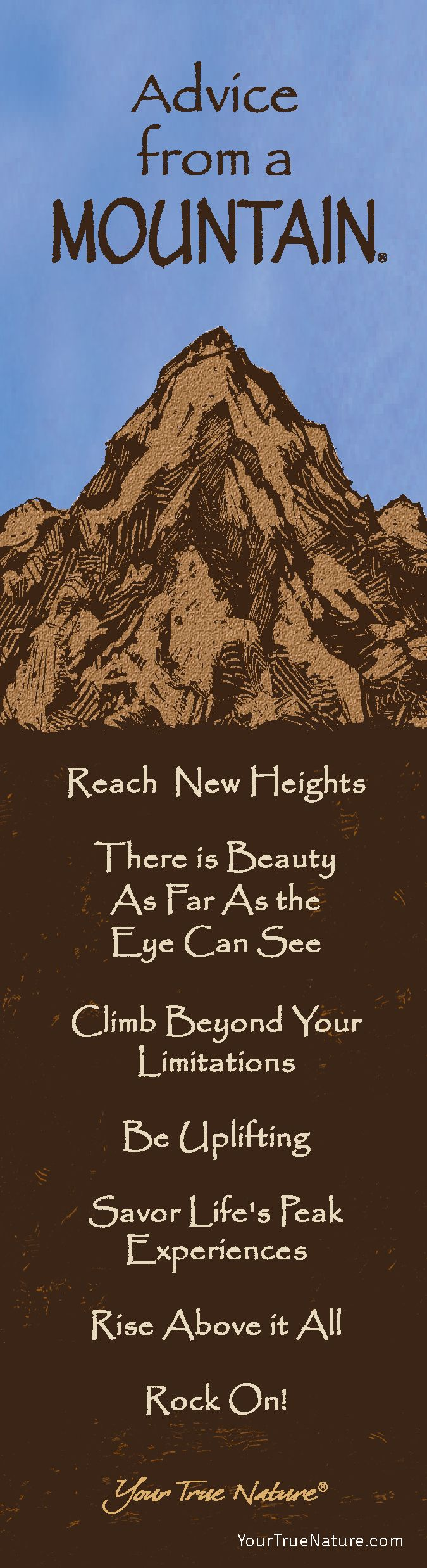 """""""There is beauty as far as the eye can see."""" Advice from a Mountain. Your True Nature"""
