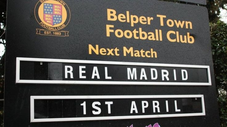 'Panic' over Real Madrid match against Belper Town