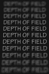TUTORIALS: DEPTH OF FIELD