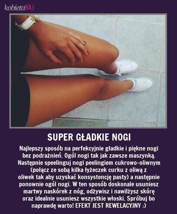 Świetny sposób na super gładkie nogi...