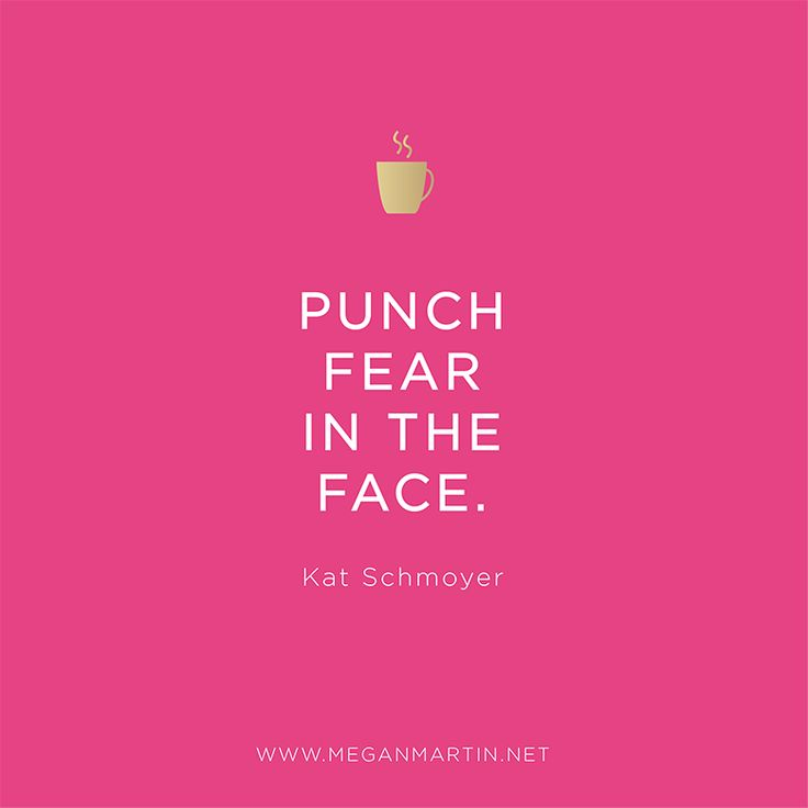 """""""Punch fear in the face!"""" - Kat Schmoyer is a Boss Lady Who Inspires on Megan Martin Creative"""