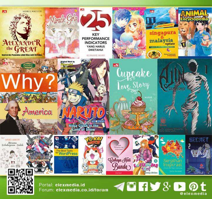 JADWAL TERBIT MINGGU INI: http://j.mp/LX160406  Mari bergabung ke #PortalELEX MEDIA untuk mendapatkan aneka informasi menarik: www.elexmedia.id/register  Image: Highlight beberapa judul minggu ini, untuk daftar lengkap cek tautan jadwal di atas  #ElexMedia #Gramedia #Buku #Fiksi #Novel #Komik #NonFiksi