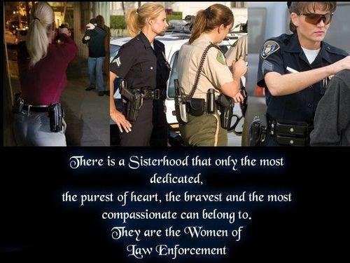 THE FEW THE PROUD THE SISTERHOOD  Law Enforcement Today www.lawenforcementtoday.com
