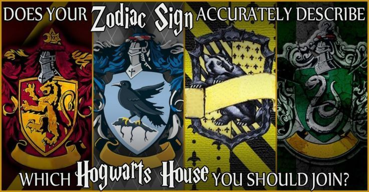 Let S Sort You Into Your Harry Potter House Based On Your Birthday Which Hogwarts House Harry Potter Zodiac Signs Hogwarts Houses Quiz