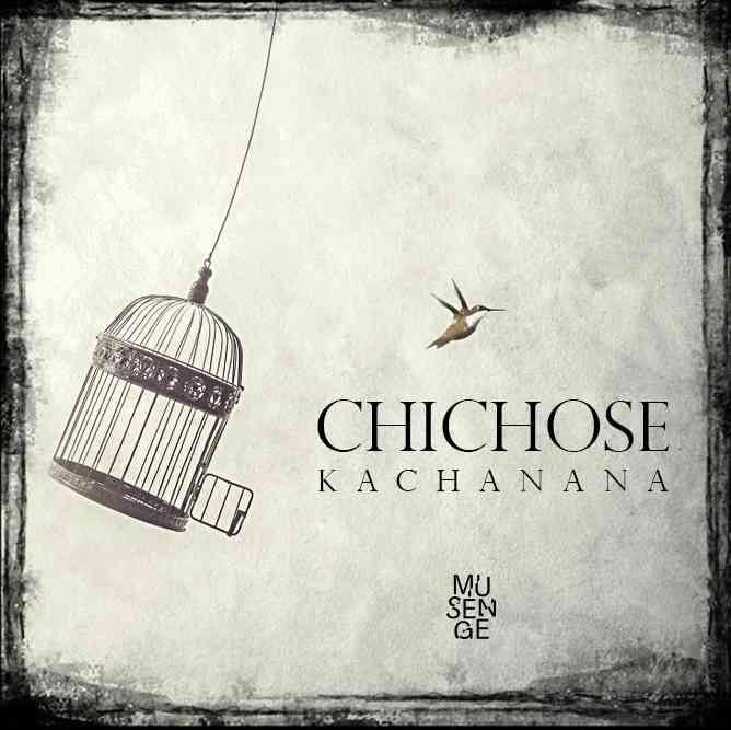 Download Kachanana Chichose Wapbaze Songs Nigeria Africa Mp3 Music