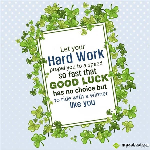 luck and hard work By the time you reach the end of your career, then, what seems like the defining experience of your life isn't the broad luck of being born in the upper-middle class, or the narrower luck of being.
