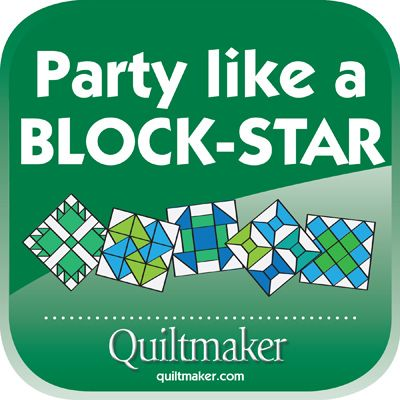 Party Like a Block-Star! Free Quilty Quotes to share from Quiltmaker.com